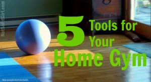 5_Tools_for_Your_Home_Gym1
