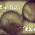 2015: A Year of Intention