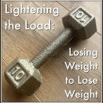 Lightening the Load: Losing Weight to Lose Weight