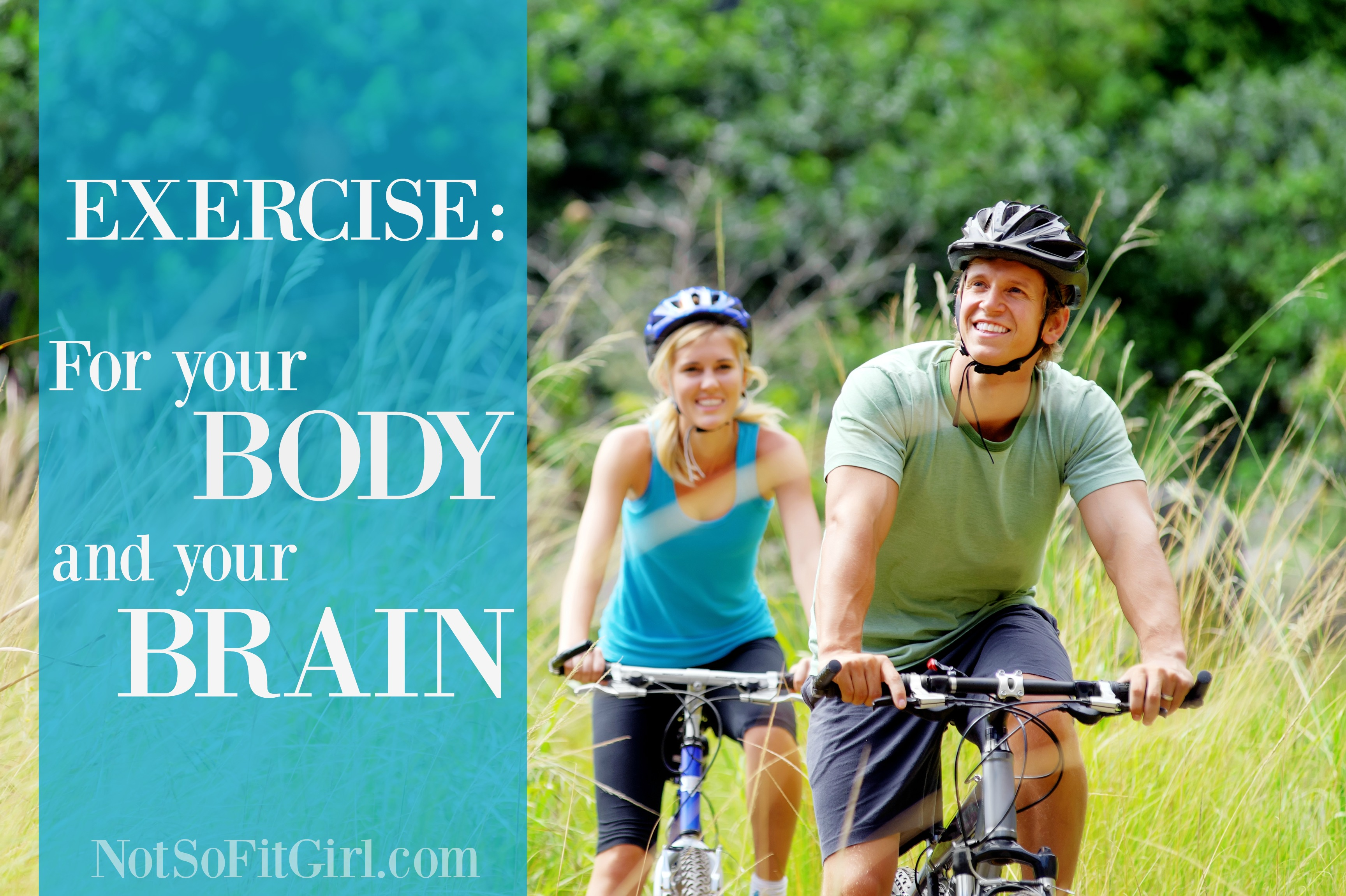 Exercise for your body and brain
