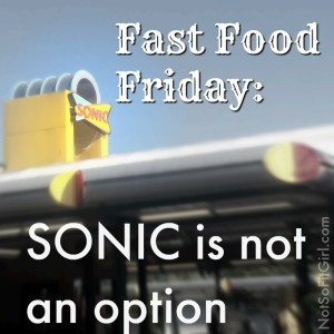 Fast Food Friday: Sonic Drive-in
