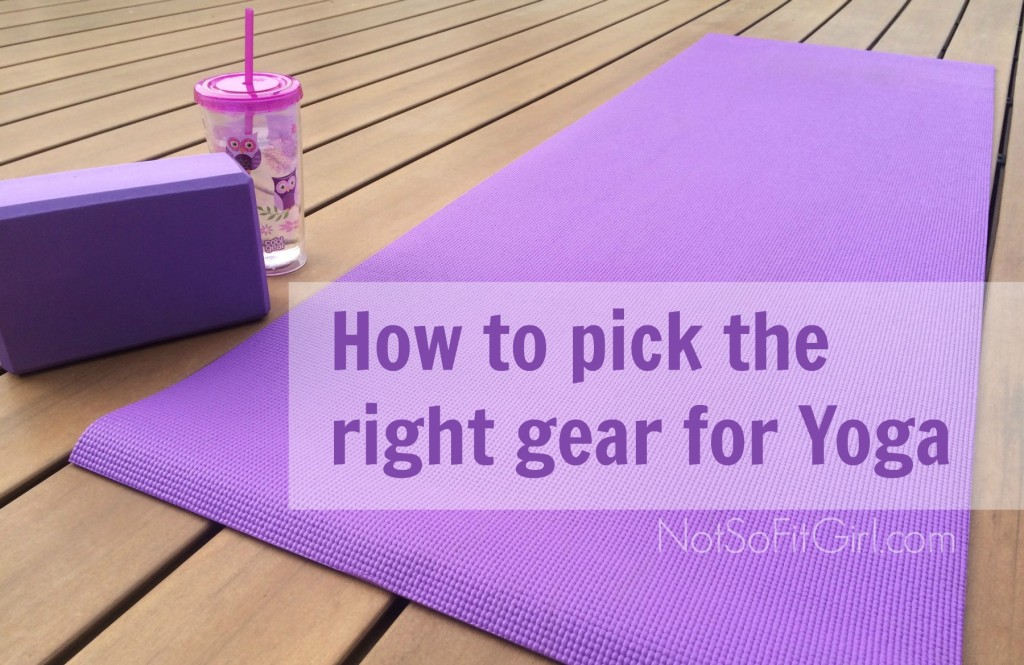 How to pick the right yoga gear